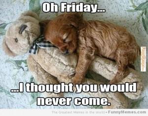 Friday love-oh-friday