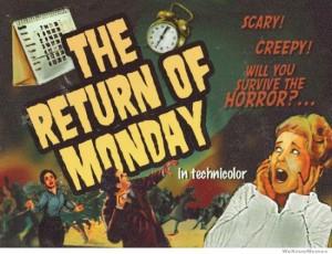 The return of Monday Film