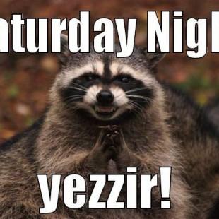 Saturday Night!!!