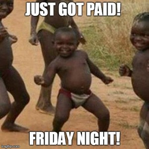 just got paid!